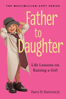 Father to Daughter By Harrison, Harry H., Jr.
