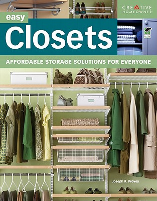Easy Closets By Provey, Joseph R.